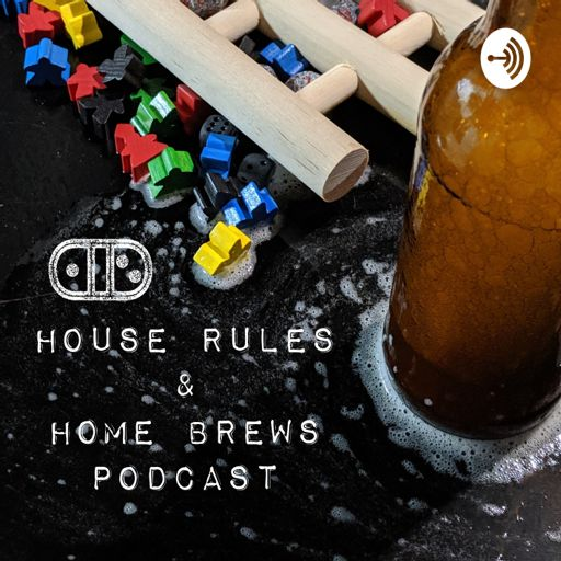 Cover art for podcast House Rules and Home Brews