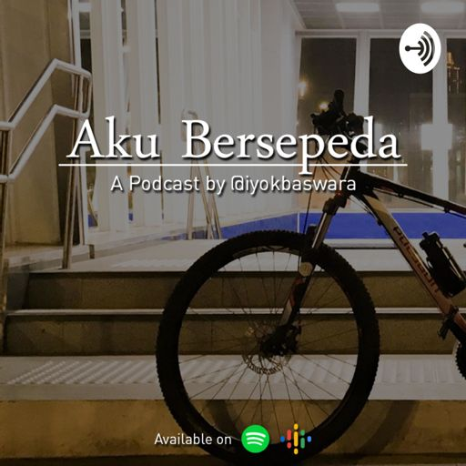 Cover art for podcast Podcast Aku Bersepeda