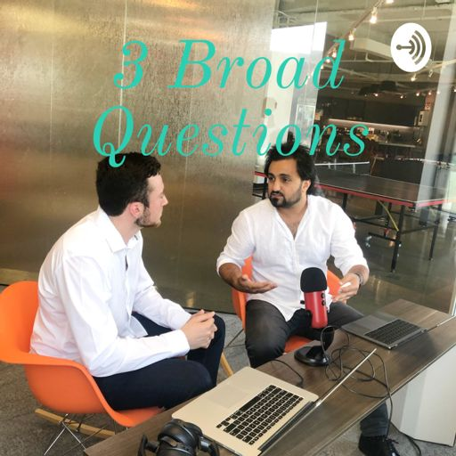 Cover art for podcast 3 Broad Questions