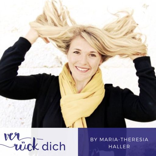 Cover art for podcast Verrück Dich by Maria-Theresia Dippon