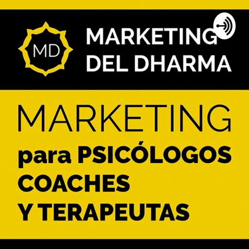 Cover art for podcast PODCAST MARKETING DEL DHARMA