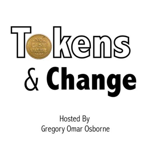 Cover art for podcast Tokens & Change