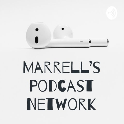 Cover art for podcast Marrell's Podcast Network