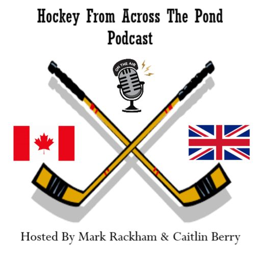 Cover art for podcast Hockey from Across the Pond