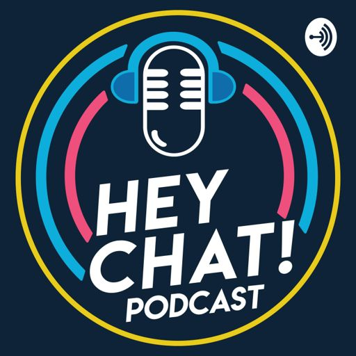 Cover art for podcast Hey Chat!