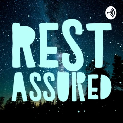 Cover art for podcast Rest Assured
