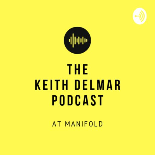 Cover art for podcast Keith Delmar Podcast At Manifold