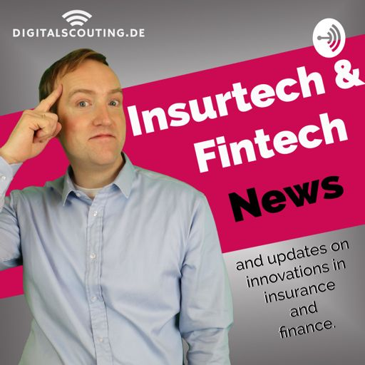 Cover art for podcast #insurtech & #fintech news, insights and #interviews on #growth in #Insurance and #Finance