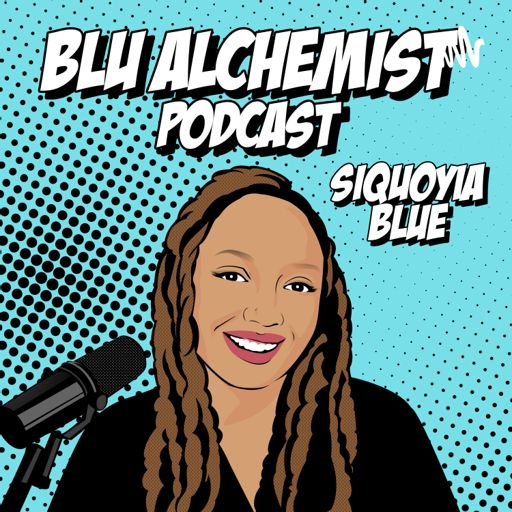 Cover art for podcast Blu Alchemist