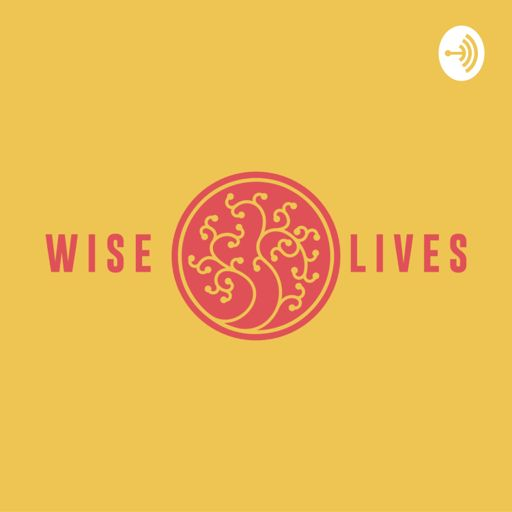 Cover art for podcast Wise Lives
