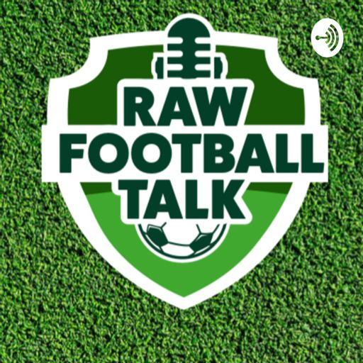 Cover art for podcast Raw Football Talk