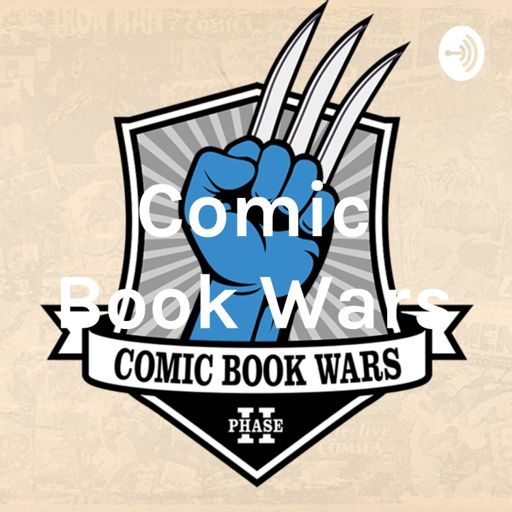 Cover art for podcast Comic Book Wars: Comic Book Speculation Podcast
