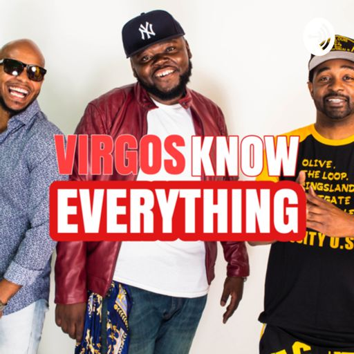 Cover art for podcast Virgos Know Everything