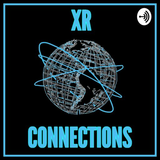 Cover art for podcast XR Connections - Extended Reality - XR | AR | VR | MR