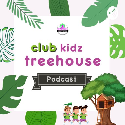 Cover art for podcast Club Kidz Treehouse