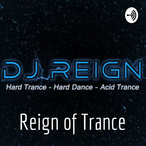 Cover art for podcast Reign of Trance