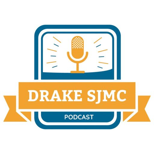 Cover art for podcast The Drake SJMC Podcast