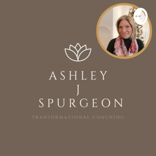 Cover art for podcast Ashley J Spurgeon - Transformational Coaching