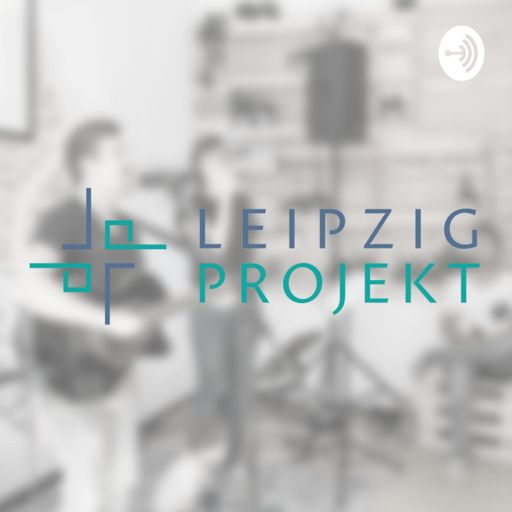 Cover art for podcast Predigten aus dem Leipzigprojekt