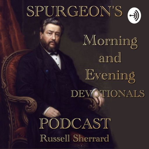 Cover art for podcast Spurgeon's Morning and Evening Devotional Podcast