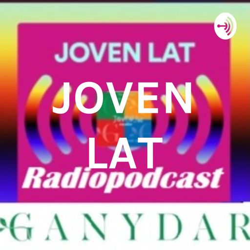 Cover art for podcast JOVEN LAT