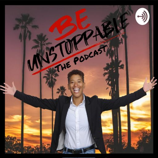Cover art for podcast Be Unstoppable