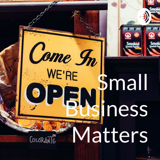 Cover art for podcast Small Business Matters