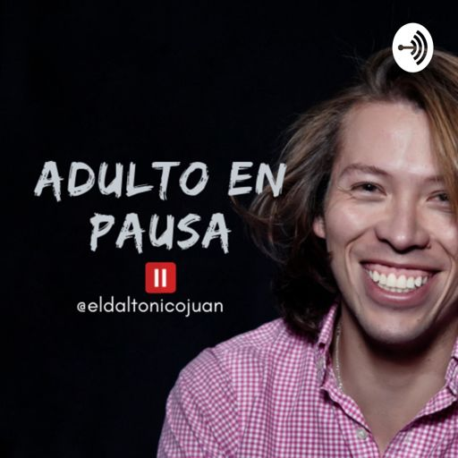 Cover art for podcast #AdultoEnPausa