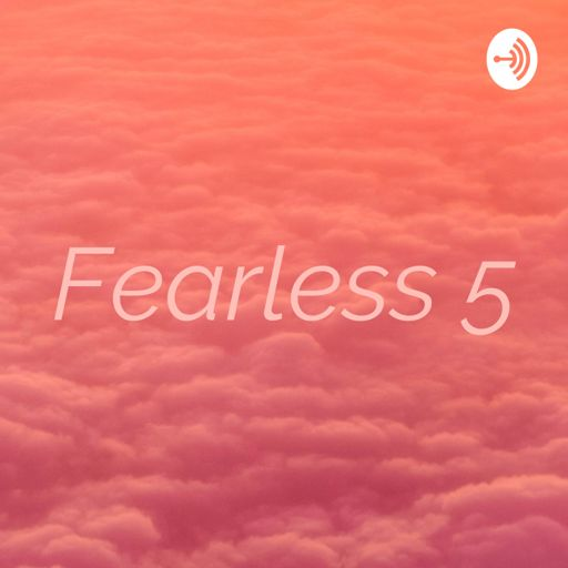 Cover art for podcast Fearless 5