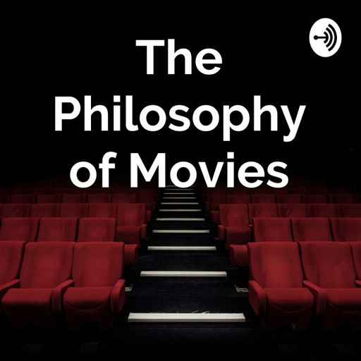 Cover art for podcast The Philosophy of Movies