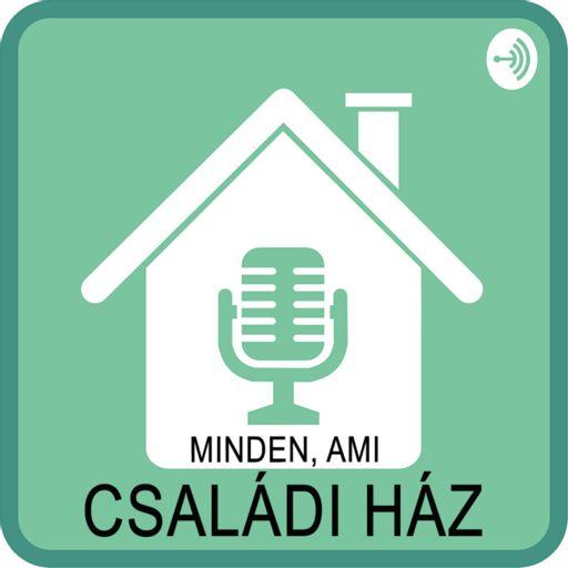 Cover art for podcast Minden, ami családi ház