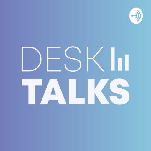 Cover art for podcast Desk Talks