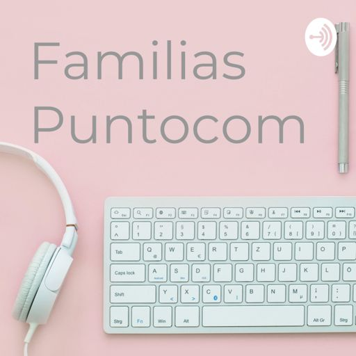 Cover art for podcast Familias Puntocom