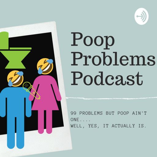 Cover art for podcast PoopProblemsPodcast