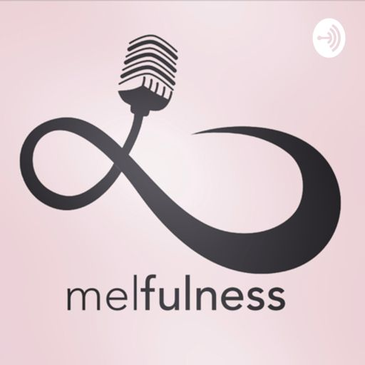 Cover art for podcast melfulness