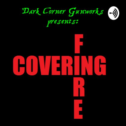 Cover art for podcast Covering Fire