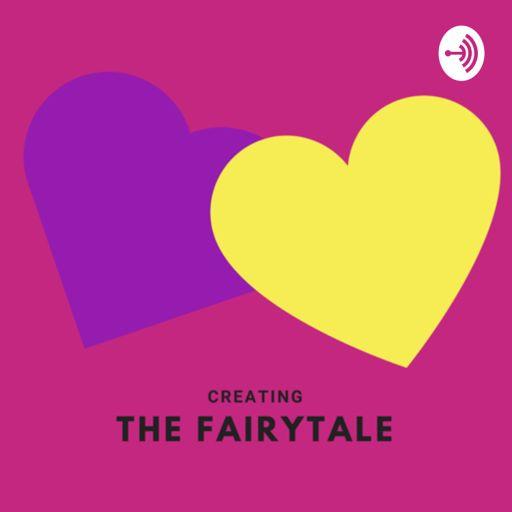Cover art for podcast CreatingTheFairytale
