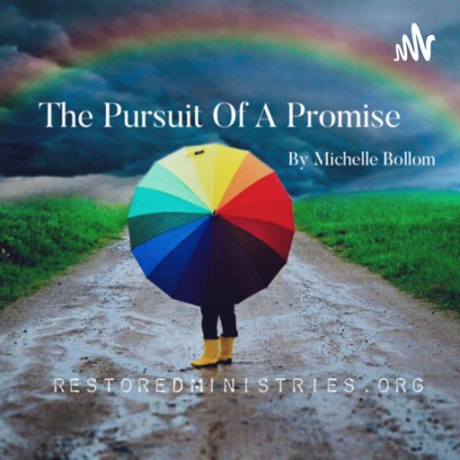 Cover art for podcast The Pursuit Of A Promise