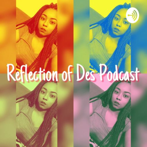 Cover art for podcast Reflection of Des