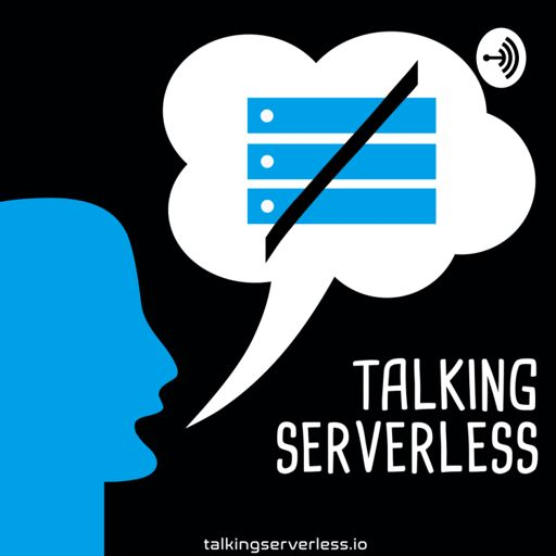 Cover art for podcast Talking Serverless