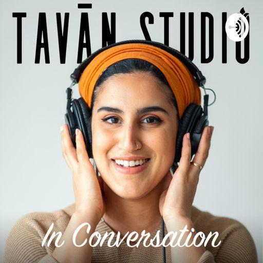 Cover art for podcast Tavan Studio in Conversation