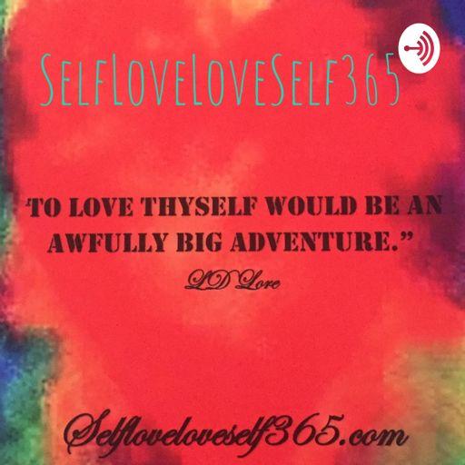 Cover art for podcast SelfLoveLoveSelf365