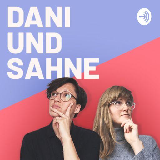 Cover art for podcast Dani und Sahne