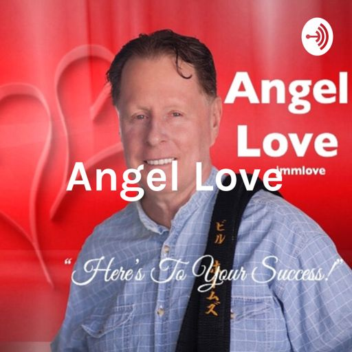 Cover art for podcast Angel Love: Here's To Your Success