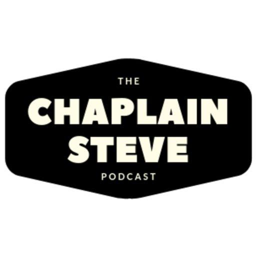 Cover art for podcast Chaplain Steve