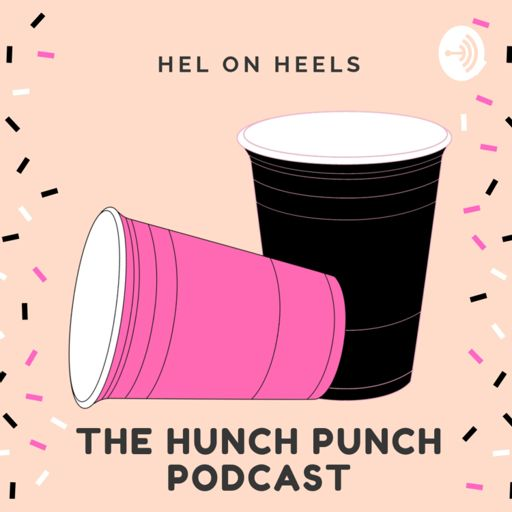 Cover art for podcast Hel On Heels: The Hunch Punch Podcast
