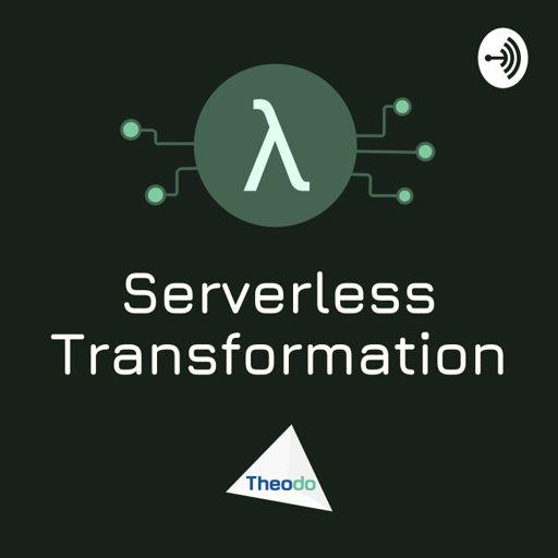Cover art for podcast Serverless Transformation