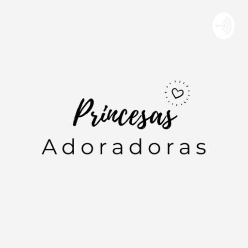 Cover art for podcast Princesas Adoradoras Oficial