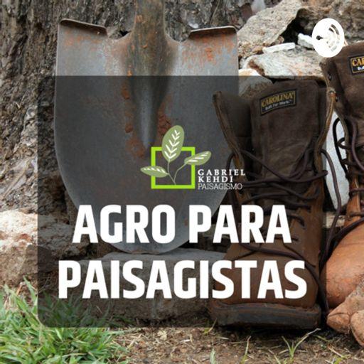 Cover art for podcast AGRO PARA PAISAGISTAS