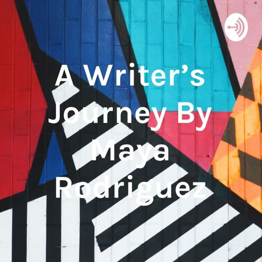 Cover art for podcast A Writer's Journey By Maya Rodriguez